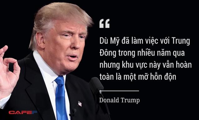 Ông Donald Trump khẳng định thật ngu xuẩn khi gây bất ổn ở Trung Đông, nơi khiến Mỹ sa lầy kể từ cuộc chiến chống khủng bố trên đất Afghanistan năm 2001.