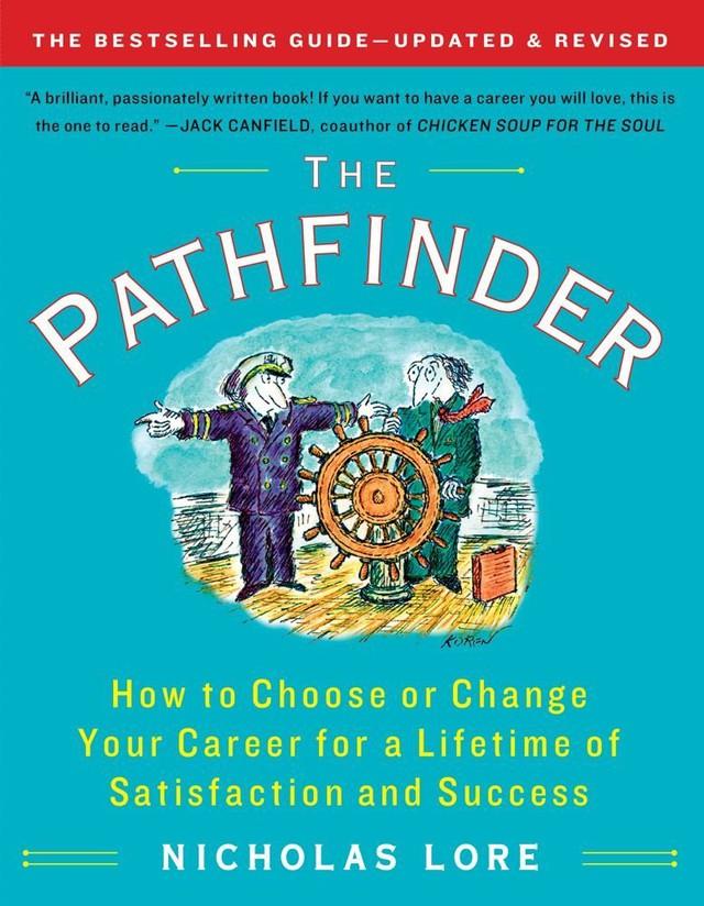 """.  1. """"The Pathfinder"""" (Tạm dịch: Người tìm kiếm con đường) – tác giả Nicholas Lore"""