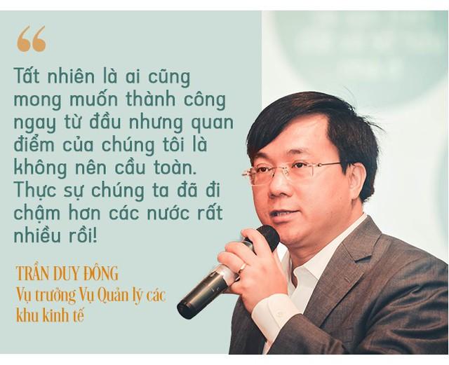 Vụ trưởng Vụ Quản lý các khu kinh tế:  Đừng nghĩ đặc khu kinh tế sẽ lớn bổng như Thánh Gióng, cứ phải đi, phải làm thì mới biết được! - Ảnh 11.