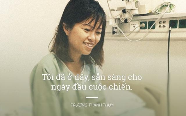 Thủy Trương đang mạnh mẽ chiến đấu với căn bệnh ung thư ở độ tuổi đẹp nhất đời người. Không hoang mang tuyệt vọng vì căn bệnh, cô gái trẻ đã thành lập nhiều dự án giúp những người mắc ung thư như cô có thể đối mặt với nó cũng như chăm sóc bản thân tốt hơn.