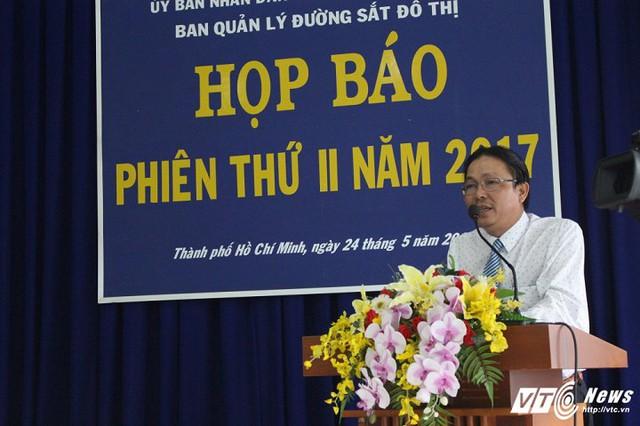 Đại diện Ban quản lý đường sắt đô thị TP.HCM thông tin về dự án metro Bến Thành - Suối Tiên tại buổi họp báo sáng 24/5.