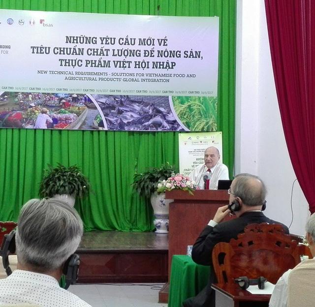 Hội thảo quốc tế về các yêu cầu mới tiêu chuẩn chất lượng để nông sản, thực phẩm Việt hội nhập. Ảnh: HD