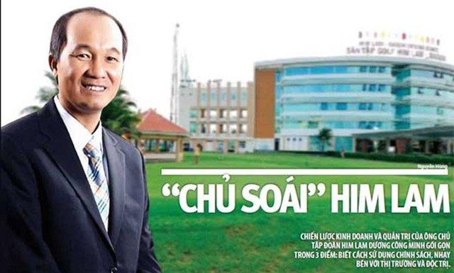 Ông Dương Công Minh là chủ tịch Tập đoàn Him Lam.