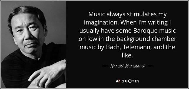 Âm nhạc luôn kích thích trí tưởng tượng của tôi. Khi viết tôi thường nghe cổ điển Baroque trên nền nhạc thính phòng của Bach, Telemann, hoặc tương tự.