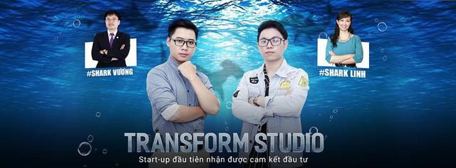 Kết thúc tập 1, Transform Studio là Startup của 2 bạn sinh viên đã được rót vốn 3,1 tỷ đồng bởi Shark Linh và Shark Vương.