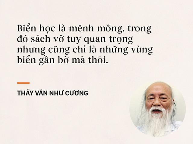 Thầy Văn Như Cương luôn khích lệ học sinh học ngoài xã hội, đừng ỉ lại vào thầy cô, sách vở.