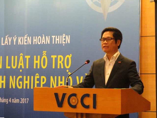 """Ông Vũ Tiến Lộc: """"Dự thảo Luật hỗ trợ DNNVV đã quá tham vọng nên dẫn tới thất vọng""""."""