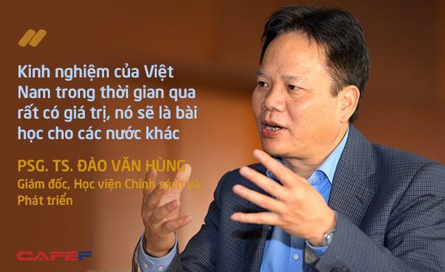 Giám đốc Học viện Chính sách và Phát triển: Kinh nghiệm Việt Nam có được trong thời gian qua rất có giá trị, là bài học cho các nước khác! - Ảnh 1.