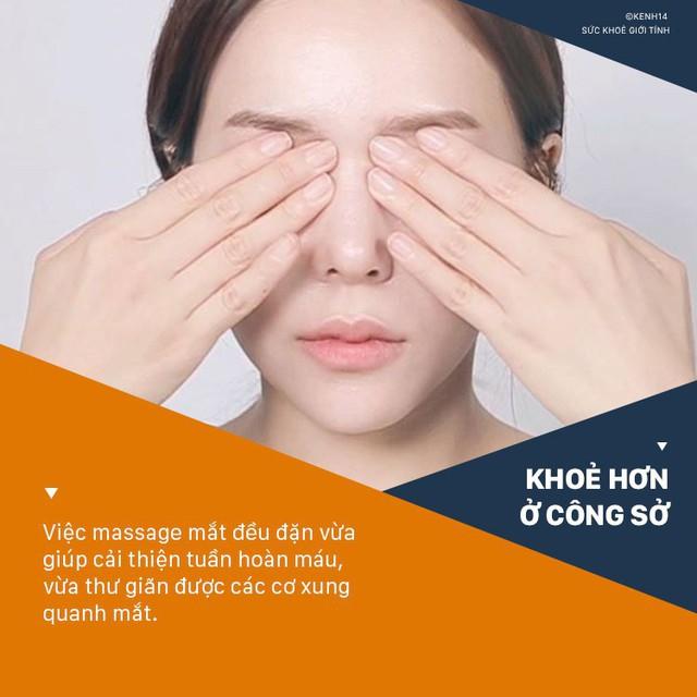 Hội văn phòng nên thuộc nằm lòng 6 cách giảm bớt tình trạng khô mắt ngay sau đây - Ảnh 7.