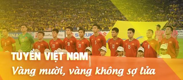 Tuyển Việt Nam đã chạm một tay vào vương miện: Thế hệ vàng, khát vọng vàng & cúp vô địch bằng Vàng - Ảnh 1.