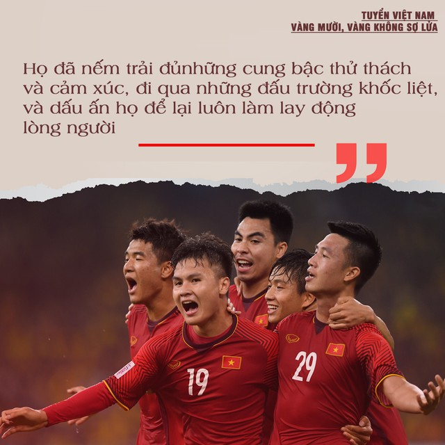 Tuyển Việt Nam đã chạm một tay vào vương miện: Thế hệ vàng, khát vọng vàng & cúp vô địch bằng Vàng - Ảnh 2.
