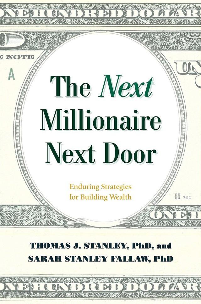 Kết quả hình ảnh cho Triệu phú kế bên: Những chiến lược lâu dài để xây dựng sự giàu có, tác giả Thomas J. Stanley và Sarah Stanley Fallaw
