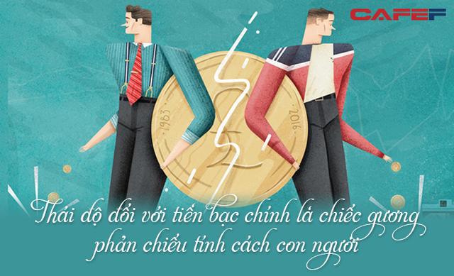 Đồng tiền là chiếc gương phản ánh tính cách con người: Mảnh giấy nhỏ vừa là thiên thần, vừa là ác quỷ chi phối cuộc sống của bạn - Ảnh 3.