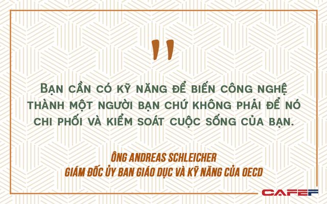 Sinh viên Việt Nam nên học tập và thích ứng như thế nào trong thời đại mà Google biết tất cả mọi thứ? - Ảnh 3.