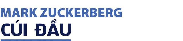 Hai năm bầm dập của Mark Zuckerberg: Kẻ kiêu ngạo đã biết cúi đầu (kỳ cuối) - Ảnh 6.
