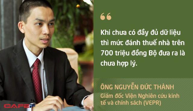 Quan điểm trái chiều của chuyên gia về đề xuất đánh thuế nhà trên 700 triệu đồng của Bộ Tài chính - Ảnh 1.