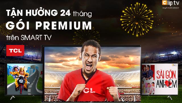 Clip TV phối hợp cùng TCL tặng người dùng 24 tháng sử dụng dịch vụ - Ảnh 1.