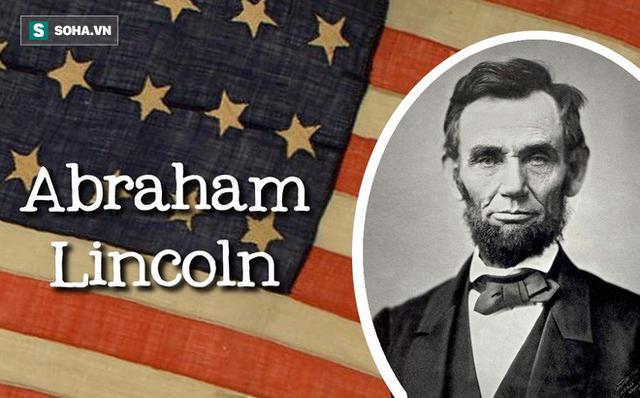 Mới gặp 1 lần, Tổng thống Mỹ Lincoln đã lập tức từ chối ứng viên: Lý do ai cũng nên ngẫm! - Ảnh 1.