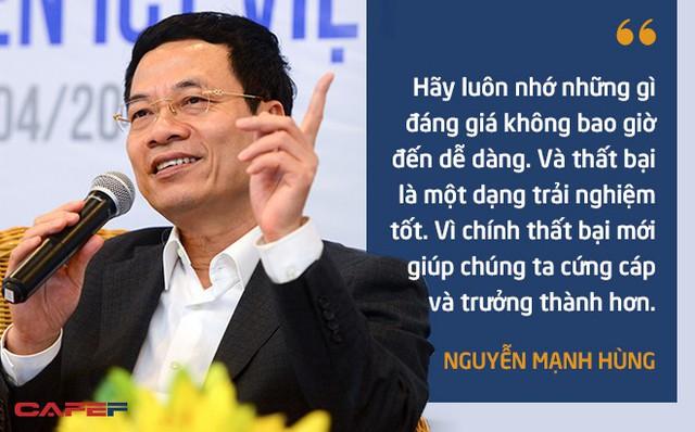 10 phát ngôn truyền cảm hứng của ông Nguyễn Mạnh Hùng dành cho giới trẻ - Ảnh 6.