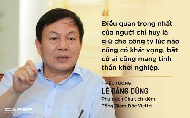 Vì sao Thiếu tướng Lê Đăng Dũng được chọn làm người đứng đầu Viettel? - Ảnh 2.