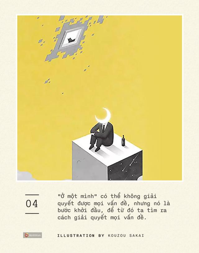Một kĩ năng quá quan trọng nhưng không ai dạy bạn: Ở một mình, làm quen với sự cô đơn - Ảnh 9.