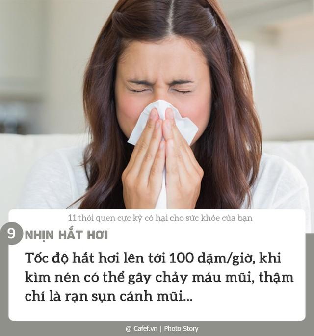 11 thói quen cực kỳ có hại cho sức khỏe của bạn - Ảnh 9.
