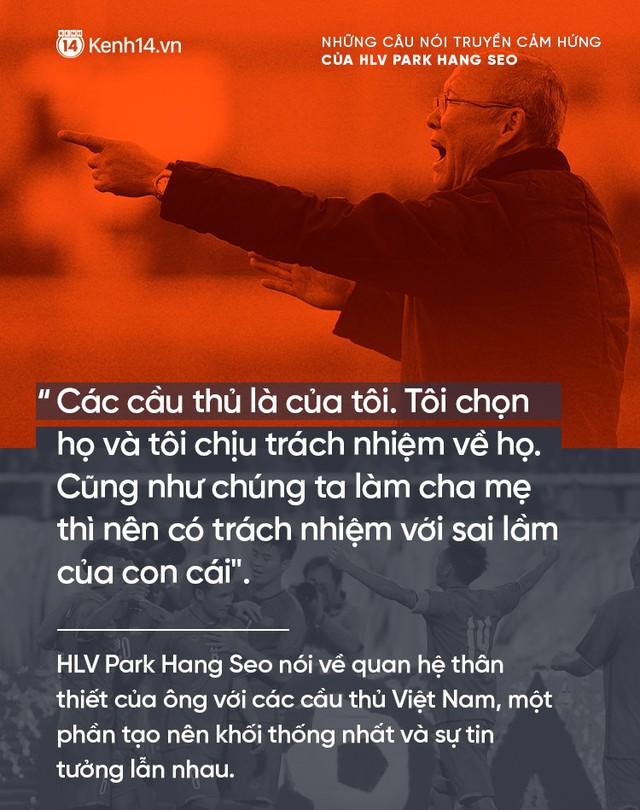 Những câu nói truyền cảm hứng của HLV Park Hang Seo cho bóng đá Việt Nam - Ảnh 3.