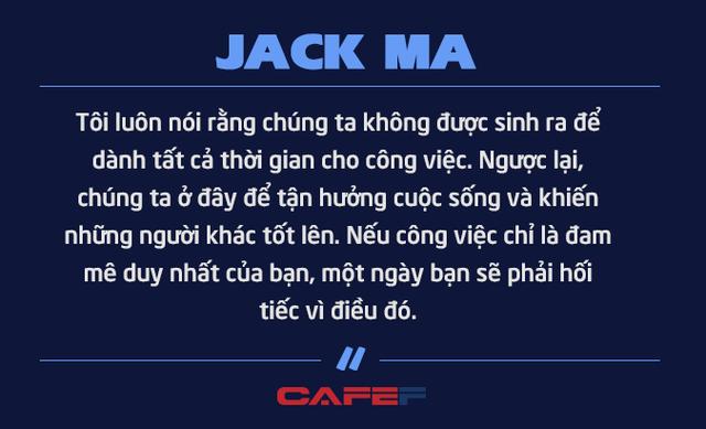 Jack Ma nghỉ hưu ở tuổi 54 vì không muốn chết ở văn phòng: Chúng ta không được sinh ra để dành tất cả thời gian cho công việc mà để tận hưởng cuộc sống và khiến những người khác tốt lên - Ảnh 1.