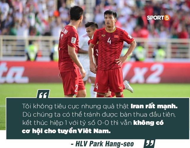 HLV Park Hang-seo: Iran quá đẳng cấp, đừng đổ lỗi cho sai lầm của Duy Mạnh - Ảnh 1.