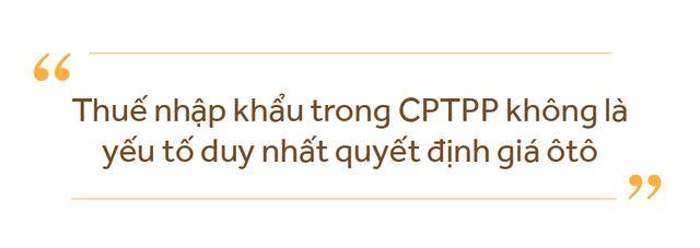 Thứ trưởng Trần Quốc Khánh: Không có lý do để bi quan với CPTPP - Ảnh 5.