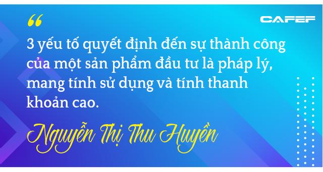 Hơn 10 năm chinh chiến của nữ tướng 8x Nguyễn Thị Thu Huyền trong hành trình bán bất động sản, giờ đã nắm trong tay 1.000 quân - Ảnh 3.