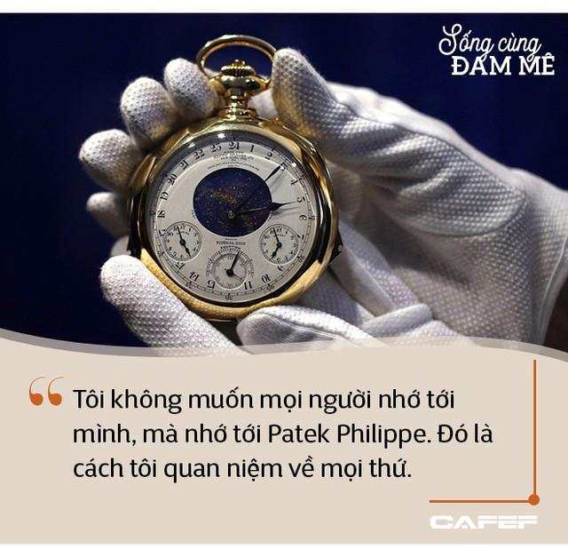 """Hậu duệ đời thứ 4 của dòng họ chế tác đồng hồ độc lập cuối cùng trên thế giới: """"Với Patek Philippe, vấn đề không phải là doanh thu và lợi nhuận - Ảnh 8."""