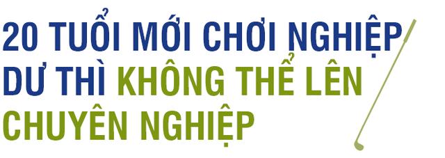 """Golfer chuyên nghiệp số 1 Việt Nam – Trần Lê Duy Nhất: """"Tôi coi như đã giải nghệ rồi"""" - Ảnh 8."""
