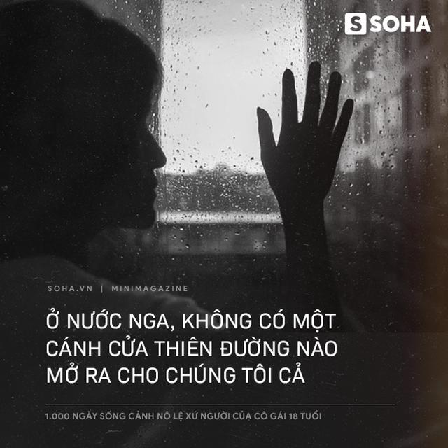 1.000 ngày sống cảnh nô lệ xứ người của cô gái 18 tuổi: Về đây đói khổ có ba, ba xin tiền anh Hai cho con về Việt Nam - Ảnh 2.