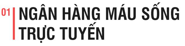 Day dứt chuyện hiến máu tình nguyện, chàng trai Huế khởi nghiệp với ngân hàng máu 4.0 - Ảnh 1.