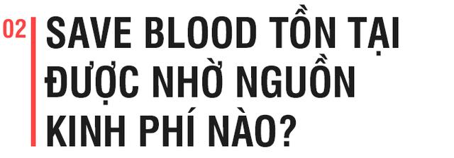 Day dứt chuyện hiến máu tình nguyện, chàng trai Huế khởi nghiệp với ngân hàng máu 4.0 - Ảnh 4.