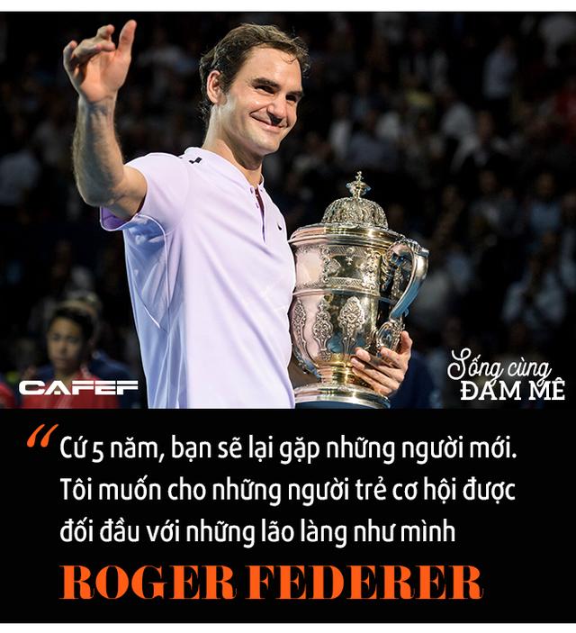 Chuyến tàu tốc hành không hồi kết của Roger Federer: Chiến thắng và trở thành huyền thoại, bất chấp sự hoài nghi, chấn thương và tuổi tác! - Ảnh 10.