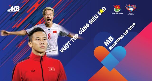 """Quế Ngọc Hải và Văn Toàn là đại sứ cho giải chạy """"MB Running Up 2019 - Vượt Top cùng siêu sao"""" - Ảnh 1."""