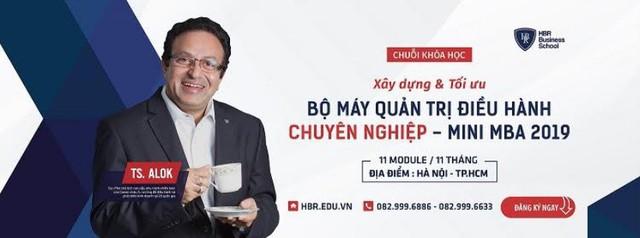 """Tiến sĩ Alok Bharadwaj: """"Các nhà lãnh đạo doanh nghiệp ở Việt Nam rất """"đói khát"""" kiến thức"""" - Ảnh 3."""
