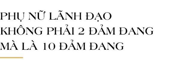 Chủ tịch Napas Nguyễn Tú Anh: Hãy vượt qua giới hạn của bản thân, cứ chân thành và đam mê thì thành công ắt sẽ đến - Ảnh 13.