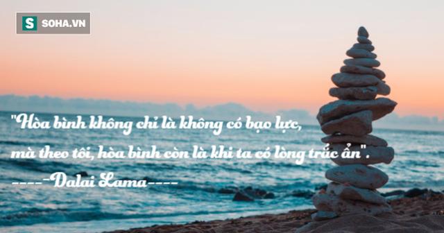 17 lời trích dẫn đáng ngẫm của Dalai Lama, biết sớm lợi sớm, ai cũng nên đọc - Ảnh 3.