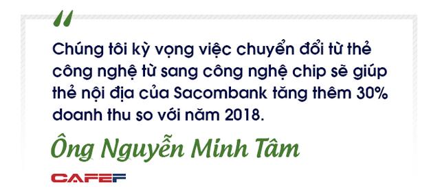 Lãnh đạo Sacombank: Chúng tôi muốn tiên phong trong công nghệ để gia tăng trải nghiệm cho khách hàng và mang về lợi nhuận nhiều hơn - Ảnh 5.