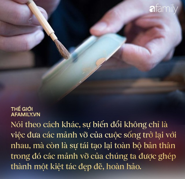 Kintsugi: Nghệ thuật dùng vàng ròng hàn gắn gốm vỡ và triết lý cuộc sống tôn vinh vẻ đẹp từ những rạn nứt tâm hồn của người Nhật - Ảnh 2.