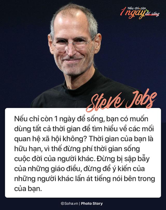 Nếu chỉ còn 1 ngày để sống, đây là điều Steve Jobs và các vĩ nhân khác khuyên bạn - Ảnh 1.