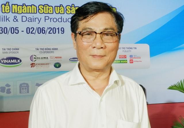 Chủ tịch Hiệp hội sữa Việt Nam: Chưa thấy doanh nghiệp Việt ngắc ngoải vì sữa ngoại - Ảnh 1.