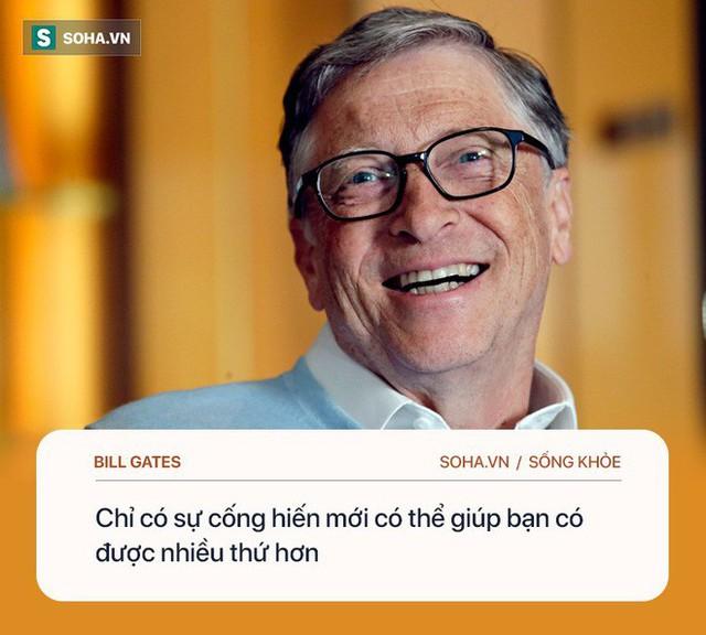 Tỷ phú Bill Gates: Chìa khóa để hạnh phúc, khỏe mạnh là làm 4 việc, không cần đến tiền - Ảnh 3.