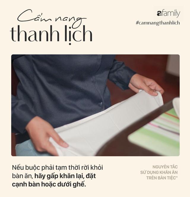 Biết 7 nguyên tắc sử dụng khăn ăn này bạn sẽ trở thành người lịch sự tại mọi bữa tiệc - Ảnh 4.