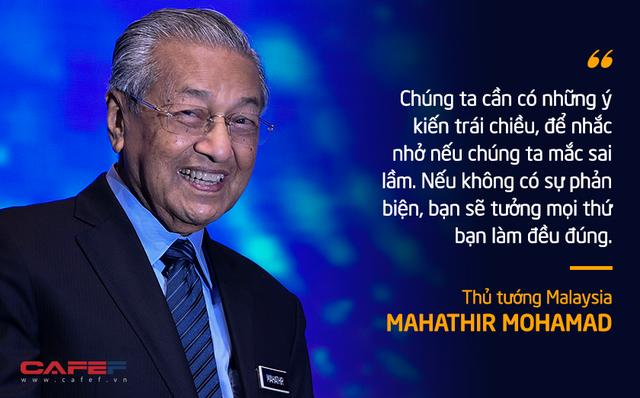 10 phát ngôn truyền cảm hứng của vị Thủ tướng huyền thoại 94 tuổi Mahathir Mohamad - Ảnh 4.