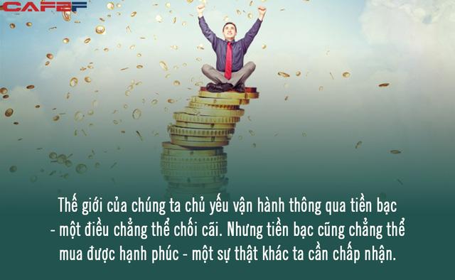 Tiền bạc thực sự cần nhưng không phải thứ chi phối hạnh phúc của mỗi người: Lý do là đây!  - Ảnh 1.