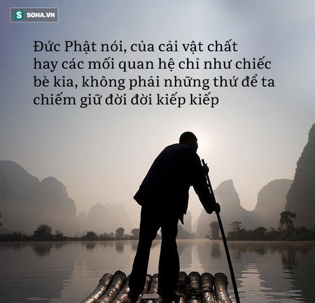 Từ chuyện cái bè qua sông, Đức Phật chỉ ra 1 thói quen khó bỏ khiến con người khổ sở - Ảnh 2.
